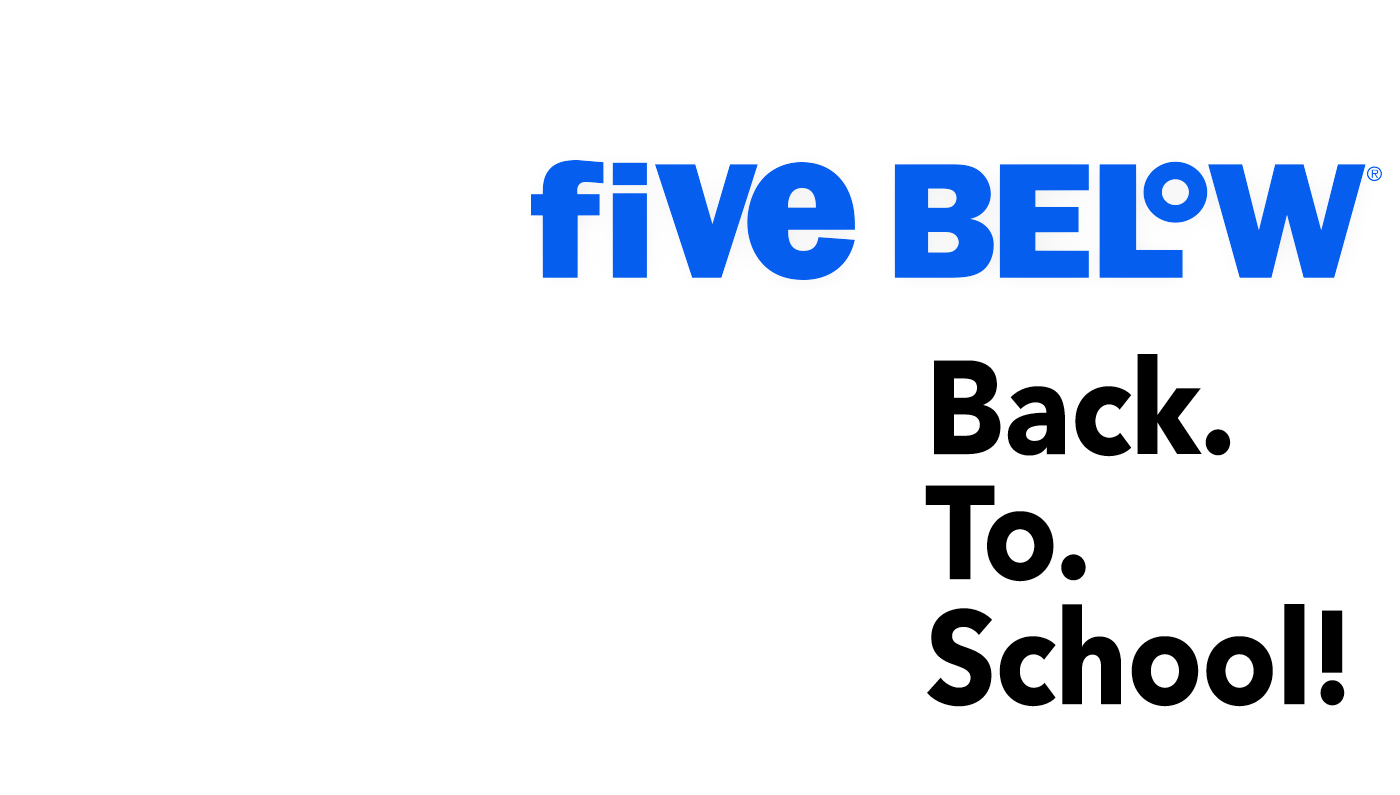 Back to School at Five Below Fundraiser!